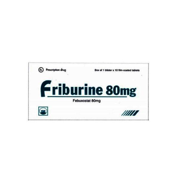 Thuốc Friburine 80mg - Hộp 10 Viên - Điều Trị Gout Hiệu Quả